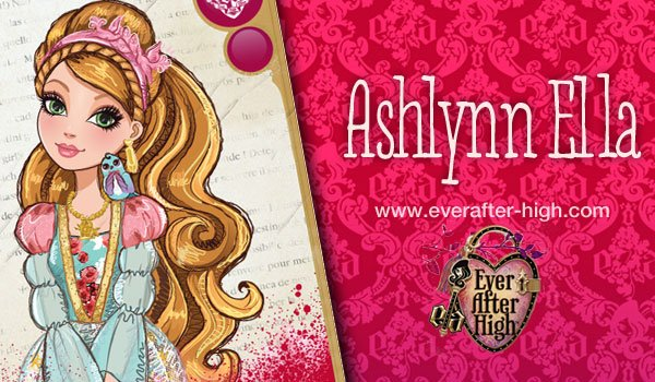 Ashlynn Ella Character | Ever After High