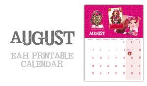 August page Ever After High Calendar