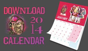 Ever After High free calendar download
