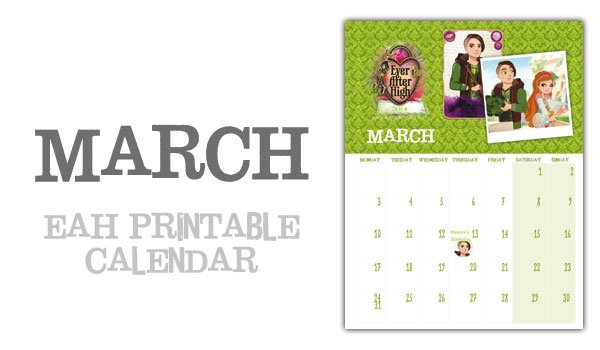 Ever After High March Calendar
