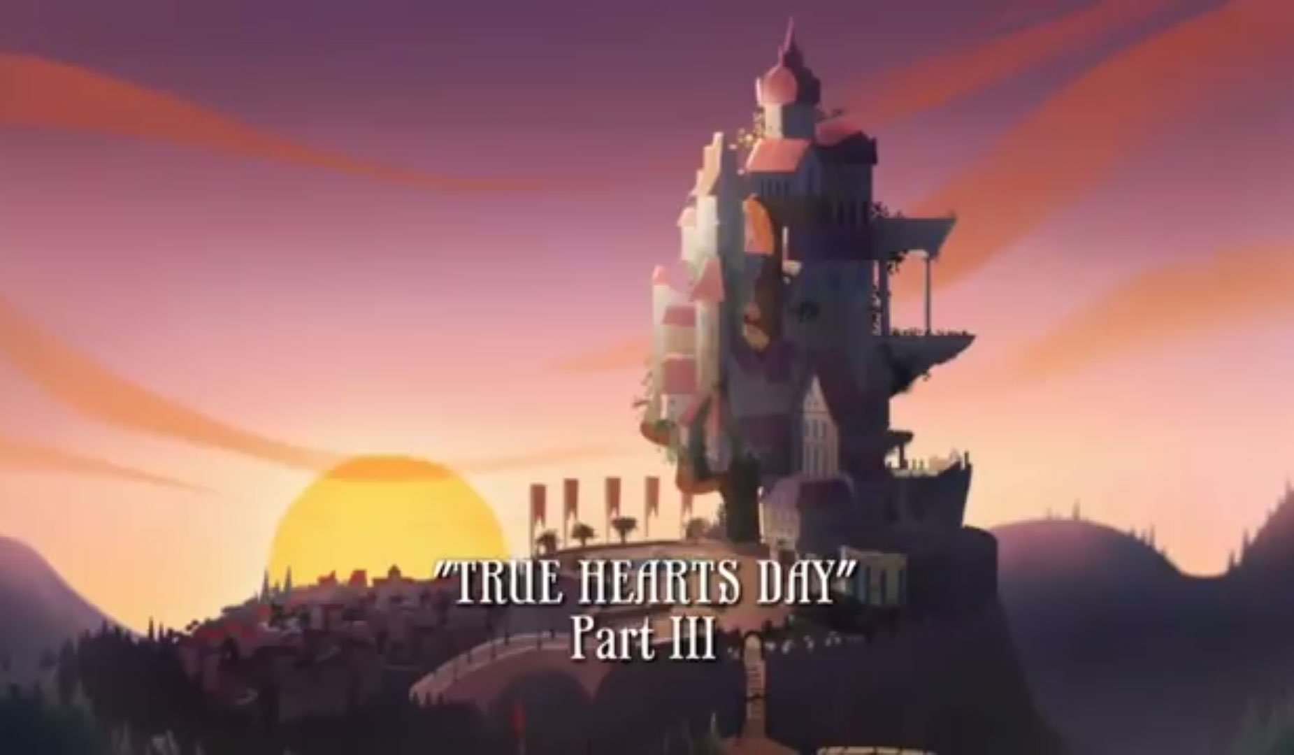 True Hearts Day - Video Part 3