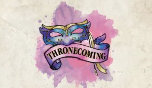 Thronecoming